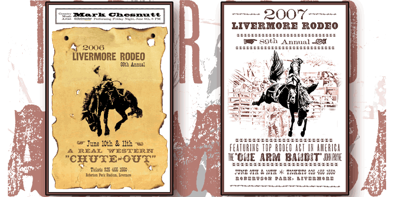 An example of marketing material. Two posters designed for the Livermore Rodeo in 2006 and 2007